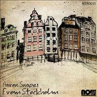 Aaron Snapes - From Stockholm