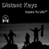 Distant Keys - Desire To Life