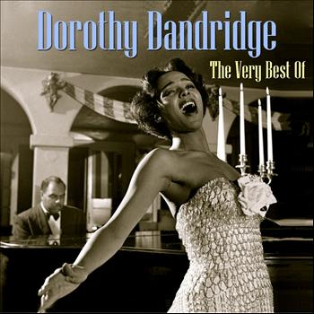Dorothy Dandridge - The Very Best of Dorothy Dandridge