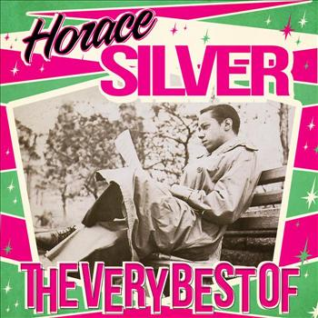 Horace Silver - The Very Best Of