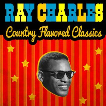 Ray Charles - Country Flavored Classics
