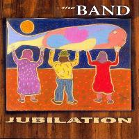 The Band - Jubilation