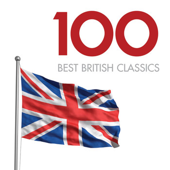 Various Artists - 100 Best British Classics
