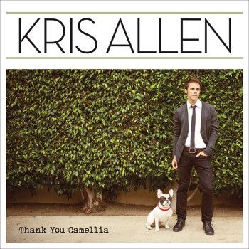 Kris Allen - Thank You Camellia