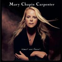 Mary Chapin Carpenter - time*sex*love*