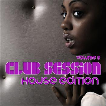 Various Artists - Club Session House Edition, Volume. 2