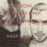 Rebecka Törnqvist - The Stockholm Kaza Session