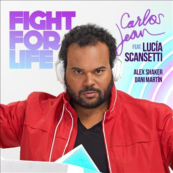 Carlos Jean - Fight for Life