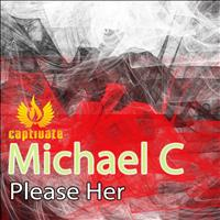 Michael C - Please Her