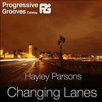Hayley Parsons - Changing Lanes