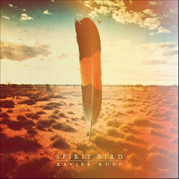 Xavier Rudd - Spirit Bird