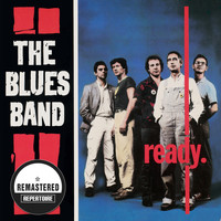 The Blues Band - The Blues Band - Ready (Remastered)