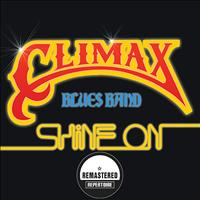 Climax Blues Band - Shine On (Remastered)