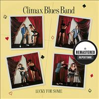 Climax Blues Band - Lucky For Some (Remastered)