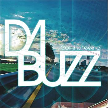 Da Buzz - Got This Feeling