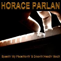Horace Parlan - Speakin' My Piece / Movin' & Groovin ' / Headin' South
