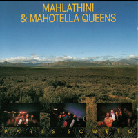 Mahlathini & The Mahotella Queens - Paris – Soweto