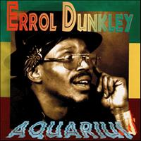 Errol Dunkley - Aquarius