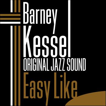 Barney Kessel - Easy Like (Original Jazz Sound)