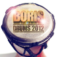 Boris - The Drums 2012