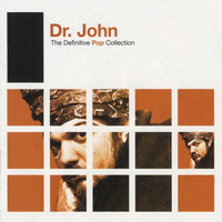 Dr. John - Definitive Pop: Dr. John