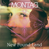 Montag - New Found Land b/w Harmonie 2 (Demo)