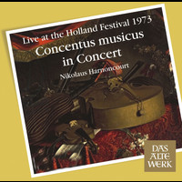 Nikolaus Harnoncourt - Concentus Musicus -  Live at the Holland Festival, 1973