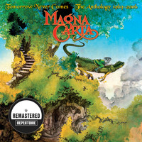 Magna Carta - Tomorrow Never Comes - The Anthology - Best Of (Remastered)