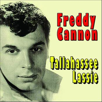 Freddy Cannon - Tallahassee Lassie