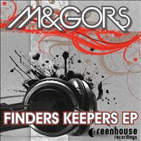 M&Gors - Finders Keepers EP