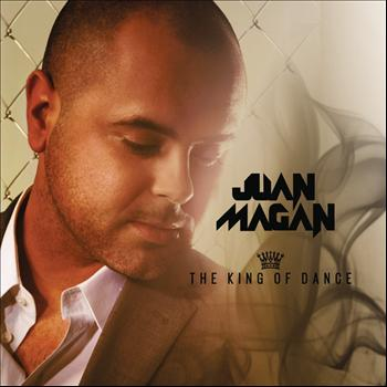 Juan Magan - The King Of Dance (Explicit)