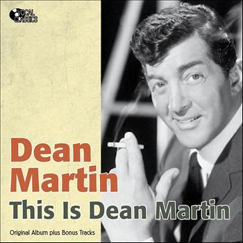 Dean Martin - This Is Dean Martin (Original Album Plus Bonus Tracks)