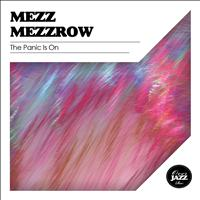 Mezz Mezzrow - The Panic Is On