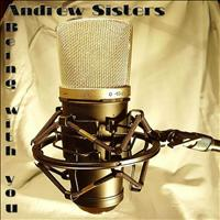 Andrew Sisters - Being with you