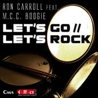 Ron Carroll - Let's Go - Let's Rock (Explicit)
