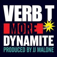 Verb T - More Dynamite (Explicit)