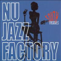 South Froggies - Nu Jazz Factory