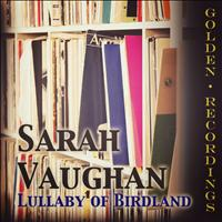Sarah Vaughan - Lullaby of Birdland