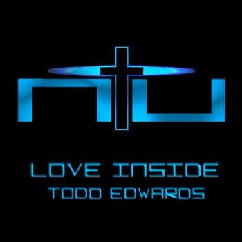Todd Edwards - Love Inside