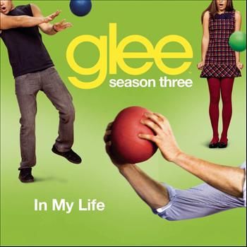 Glee Cast - In My Life (Glee Cast Version)