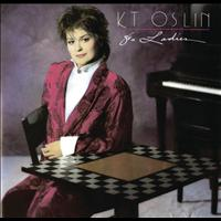 K.T. Oslin - 80s Ladies