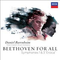 "Daniel Barenboim / West-Eastern Divan Orchestra - Beethoven For All - Symphonies Nos. 1 & 3 ""Eroica"""