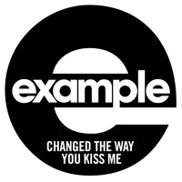 Example - Changed The Way You Kiss Me