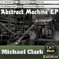 Michael Clark - Abstract Machine EP