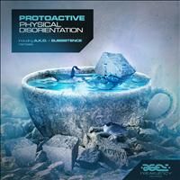 Protoactive - Physical Disorientation Remixes