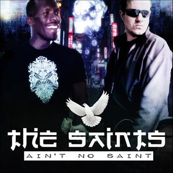 The Saints - Ain't No Saint (Explicit)