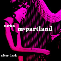Marian McPartland - After Dark