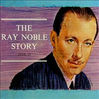 Ray Noble - The Ray Noble Story Volume 2