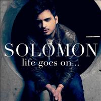 Solomon - Life Goes On... - Single