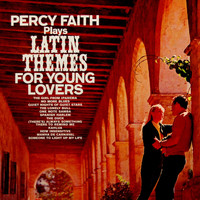 Percy Faith - Latin Theme For Young Lovers